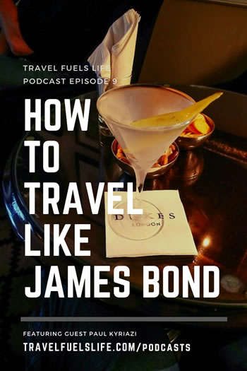 how to travel like james bond